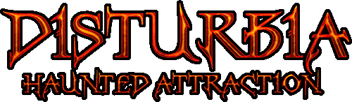 Disturbia Haunted Attraction